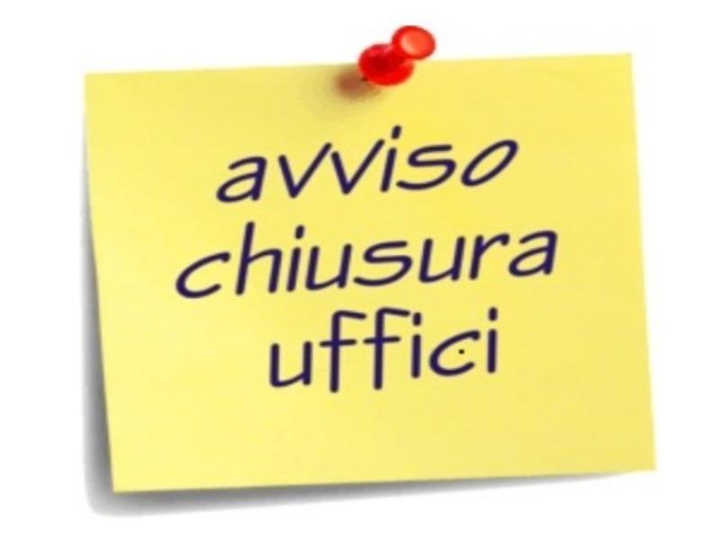 Chiusura uffici amministrativi 14 e 15 agosto 2...
